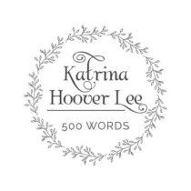 Katrina Hoover Lee - 500 Words